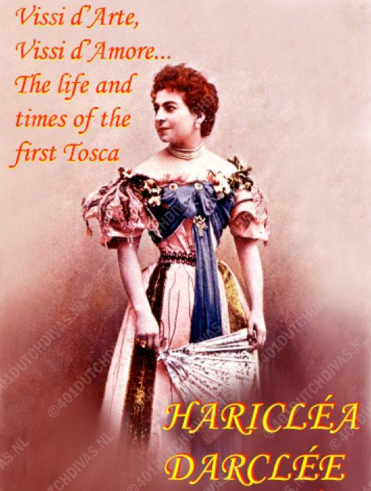 Hariclea Darclée – The life and times of the first Tosca by René Seghers